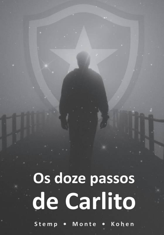 OS 12 PASSOS DE CARLITO