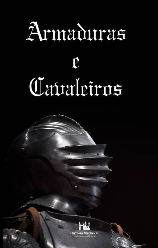 Armaduras e Cavaleiros