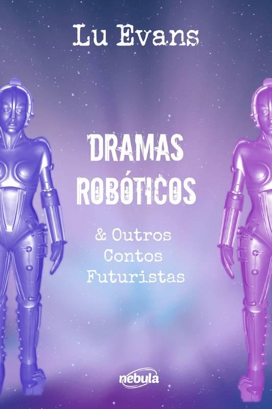 Dramas Robóticos