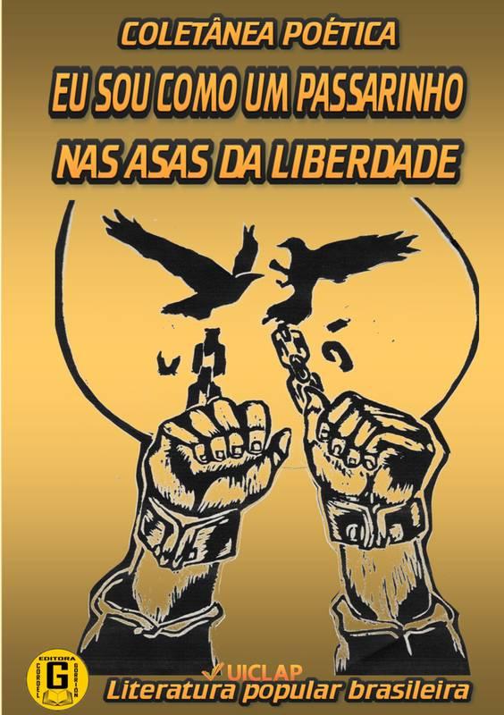 Eu sou como um passarinho nas asas da liberdade