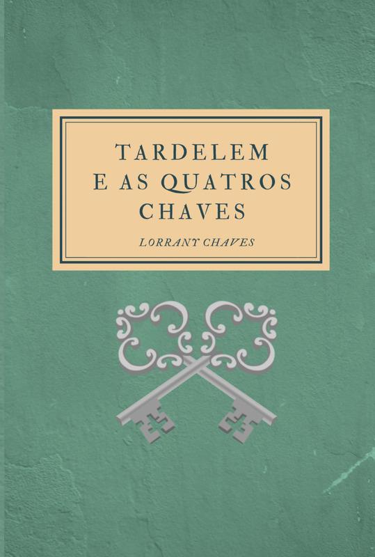 Tardelem e as Quatro Chaves