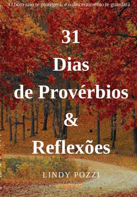 31 Dias de Provérbios & Reflexões
