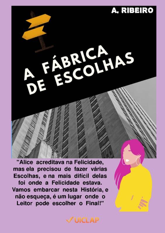 A FÁBRICA DE ESCOLHA