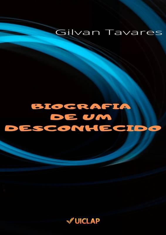 BIOGRAFIA DE UM DESCONHECIDO