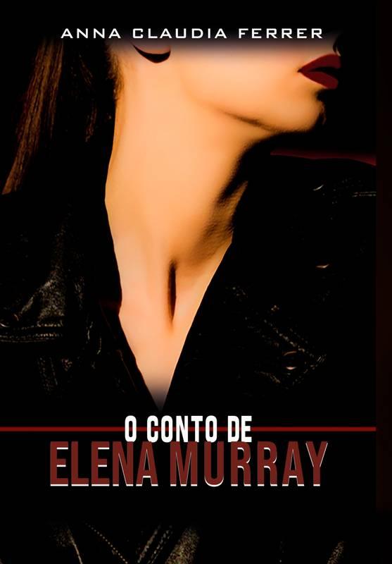 Priores: O conto de Elena Murray
