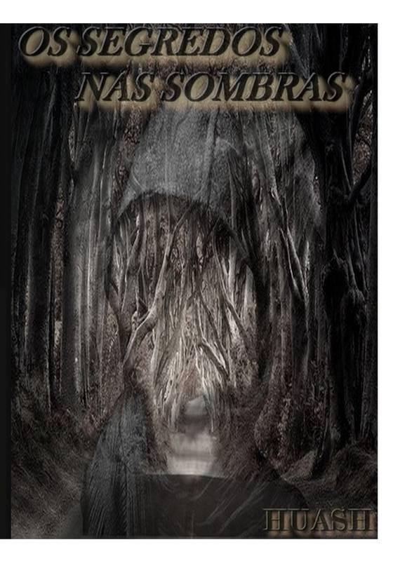 OS SEGREDOS NAS SOMBRAS