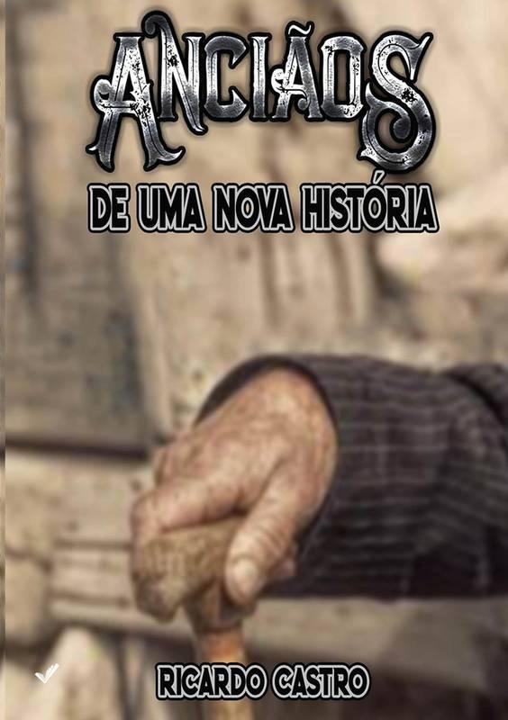 Anciãos de uma nova História