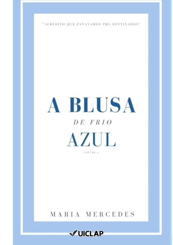 A Blusa de Frio Azul