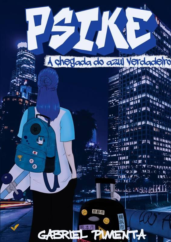Psike - A Chegada do Azul Verdadeiro