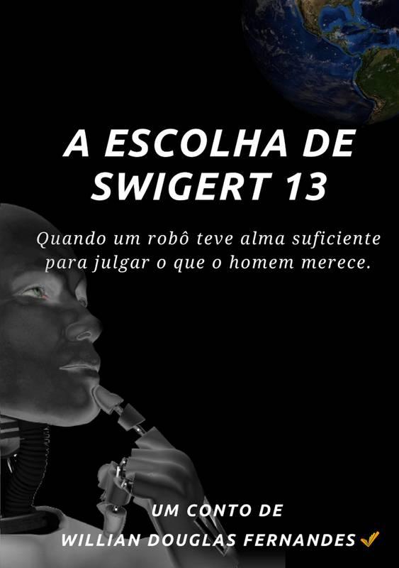 A Escolha de Swigert 13