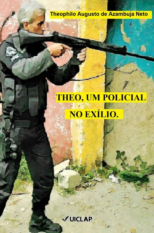 Theo, um policial no exílio.