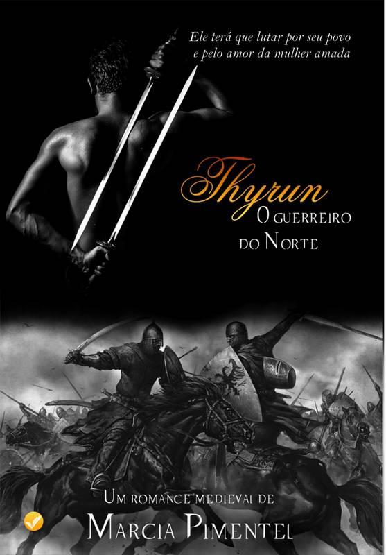 Thyrun, O Guerreiro do Norte