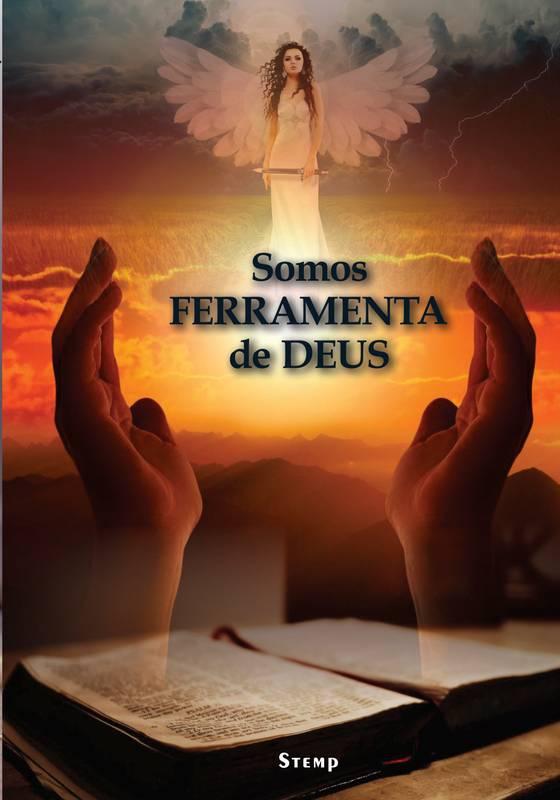 SOMOS FERRAMENTA DE DEUS