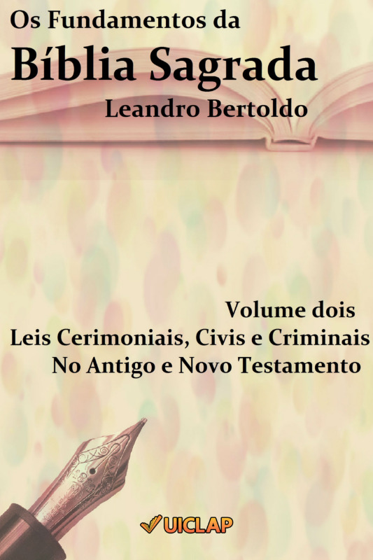 Os Fundamentos da Bíblia Sagrada - Volume II