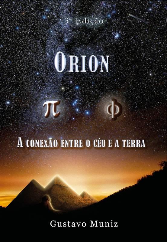 Órion - A Conexão Entre o Céu e a Terra