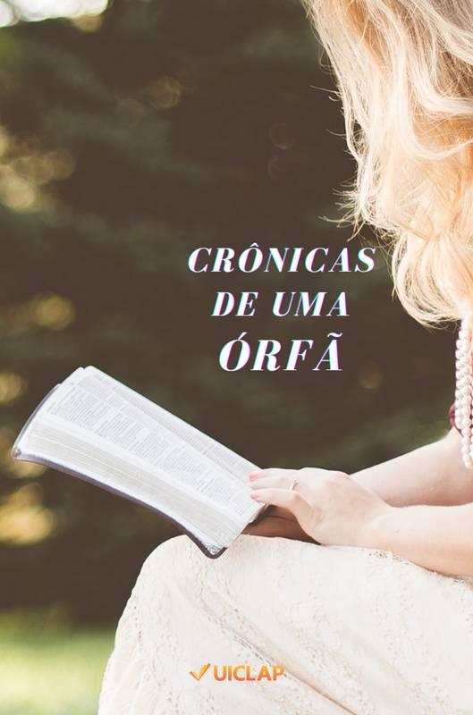 CRÔNICAS DE UMA ÓRFÃ