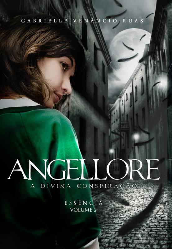 Angellore – A Divina Conspiração