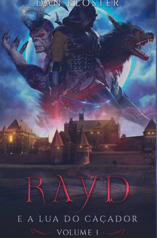 Rayd e a lua do caçador volume 1