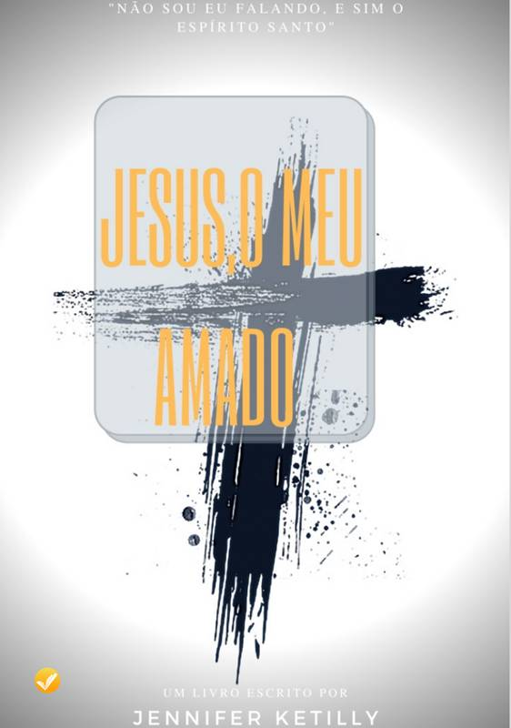 Jesus, o meu amado
