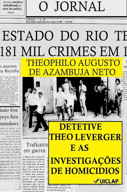 Detetive Theo Leverger e as Investigações de Homicídios