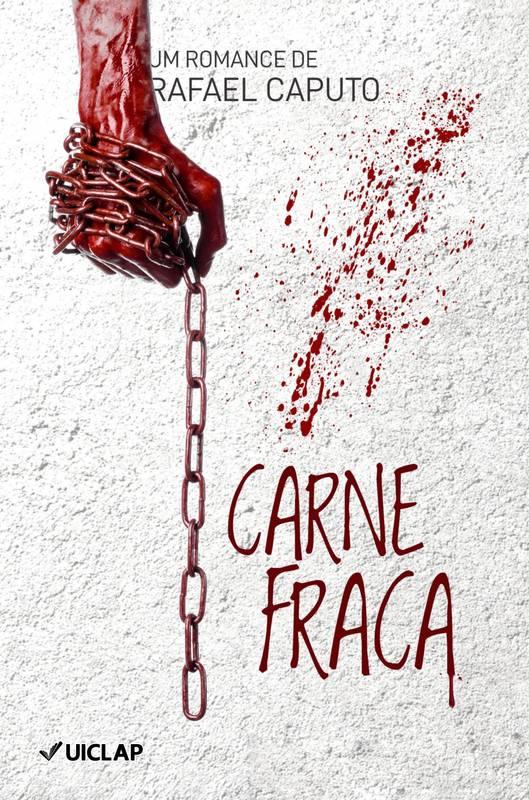 Carne Fraca - Rafael Caputo
