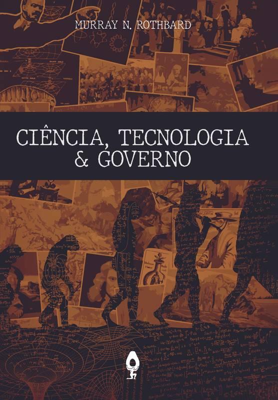 Ciência, Tecnologia & Governo