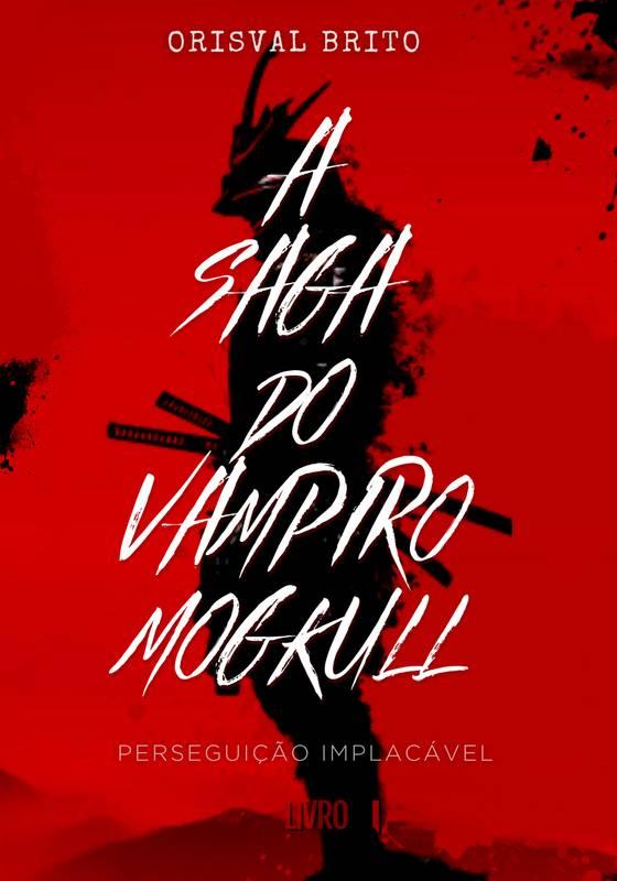A Saga do Vampiro Mogkull