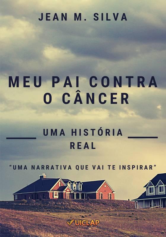 Meu pai contra o câncer
