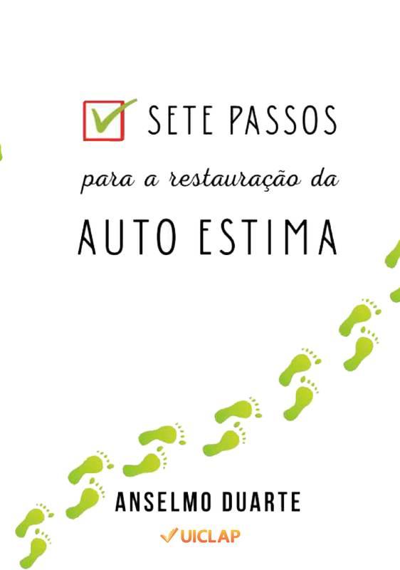 SETE PASSOS PARA A RESTAURAÇÃO DA AUTO ESTIMA