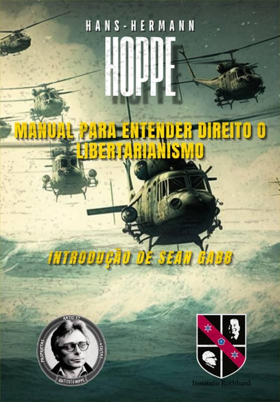 Manual para entender direito o Libertarianismo