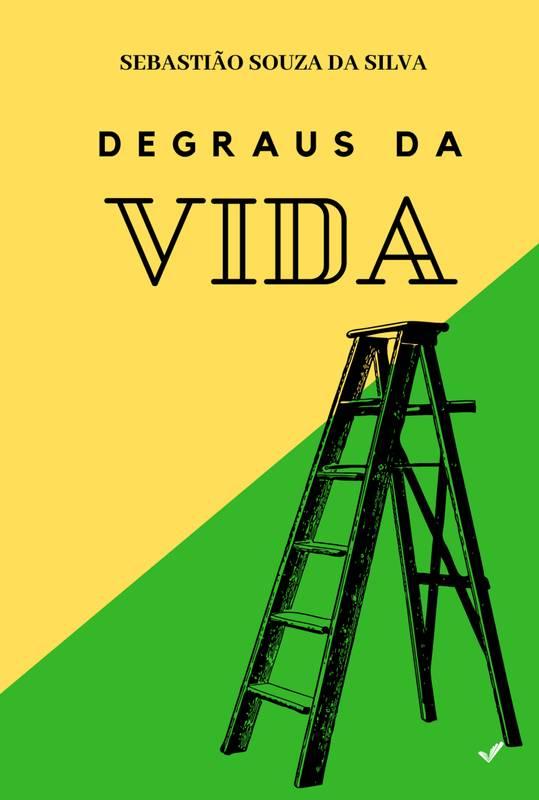 DEGRAUS DA VIDA