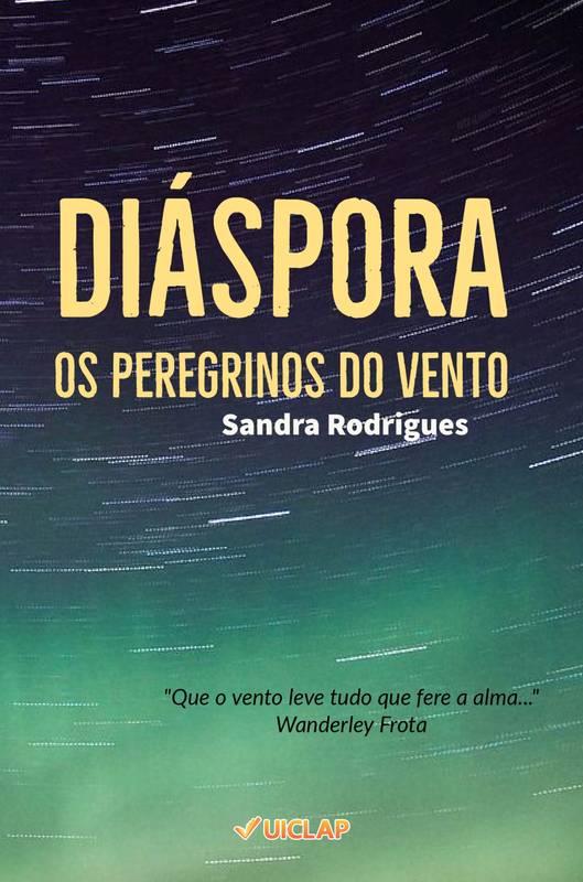 Diáspora, os peregrinos do vento