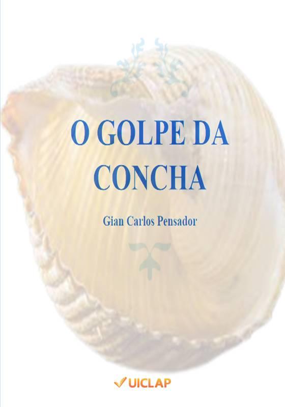 O GOLPE DA CONCHA