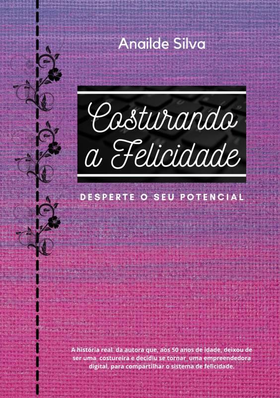 COSTURANDO A FELICIDADE