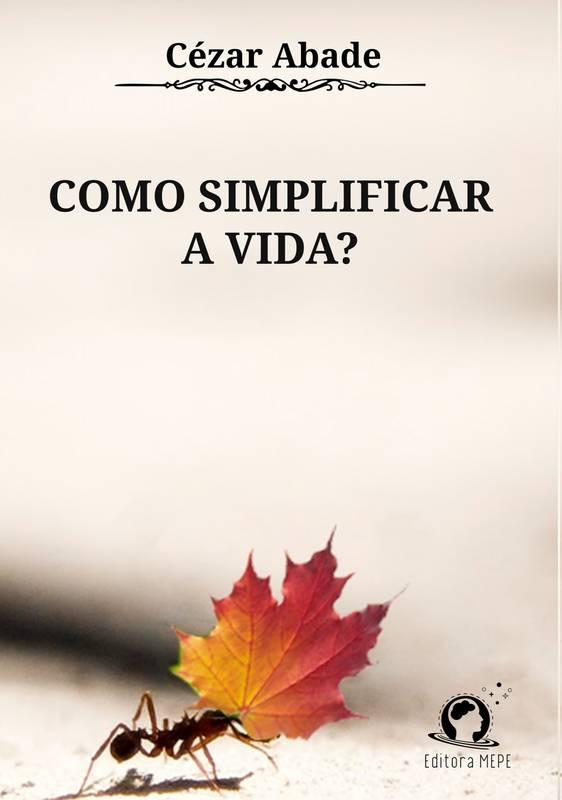 Como Simplificar a Vida