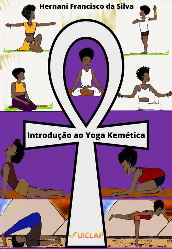 Introdução ao Yoga Kemética