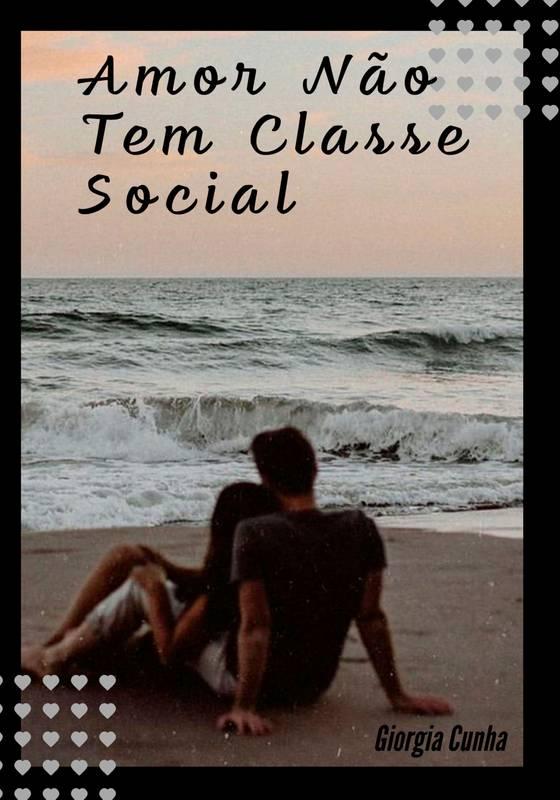 Amor nao tem classe social