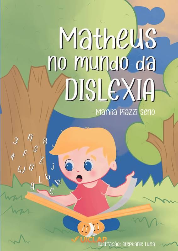 Matheus no mundo da dislexia