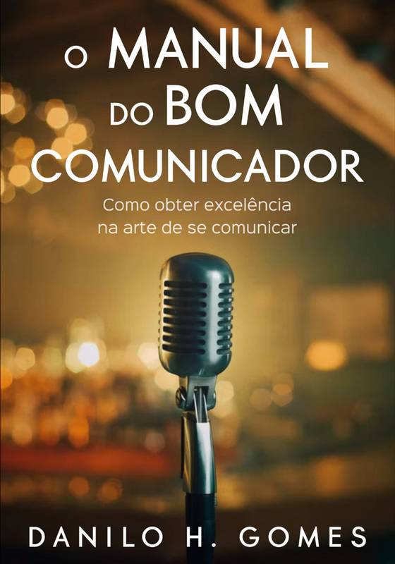 O Manual do Bom Comunicador