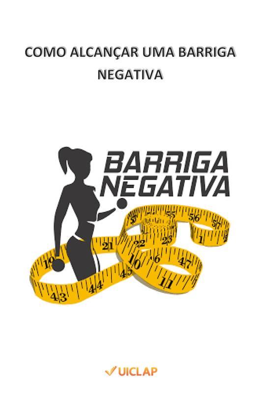 Como alcançar uma Barriga Negativa