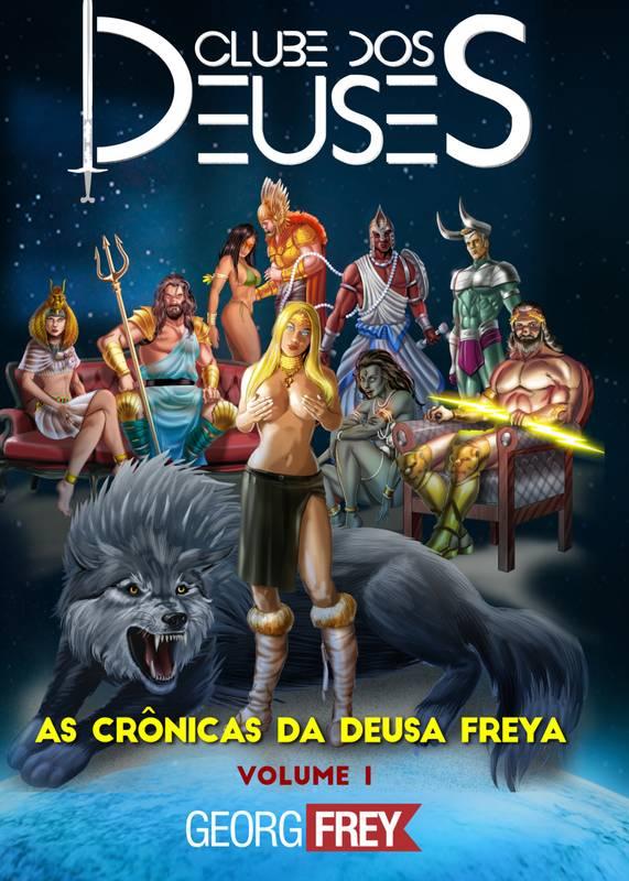 Clube dos Deuses - As Crônicas da Deusa Freya