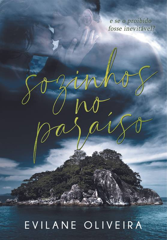 Sozinhos no Paraíso + Seu Amor Perverso (edição vira-vira)