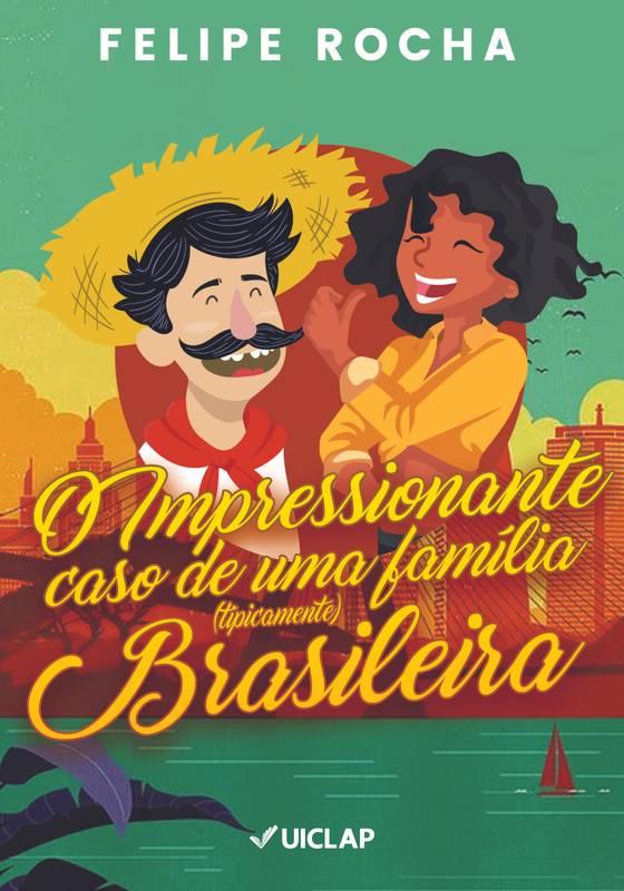 O impressionante caso de uma família (tipicamente) Brasileira