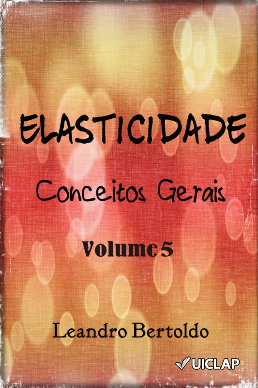 Elasticidade - Volume V