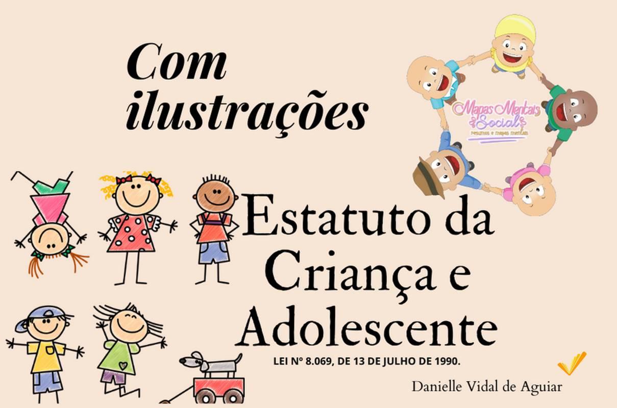 Estatuto da Criança e do Adolescente com Ilustrações