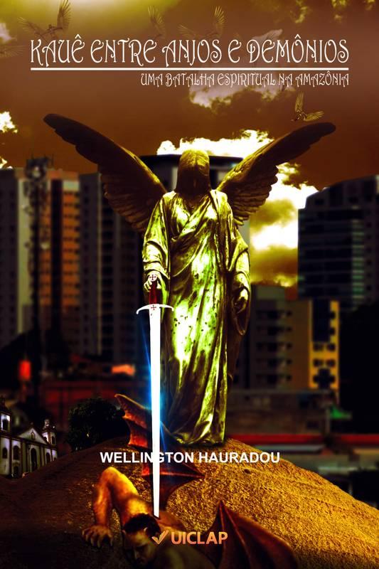 Kauê, Entre Anjos e Demônios