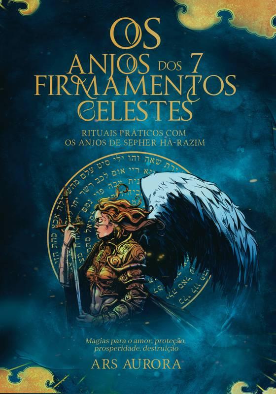 Os anjos dos 7 firmamentos celestes