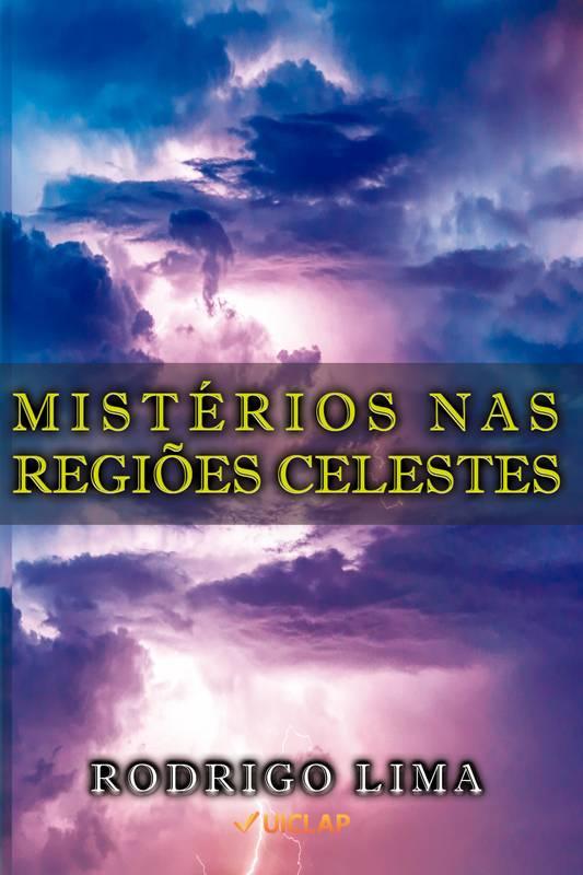 Mistérios nas Regiões Celestes