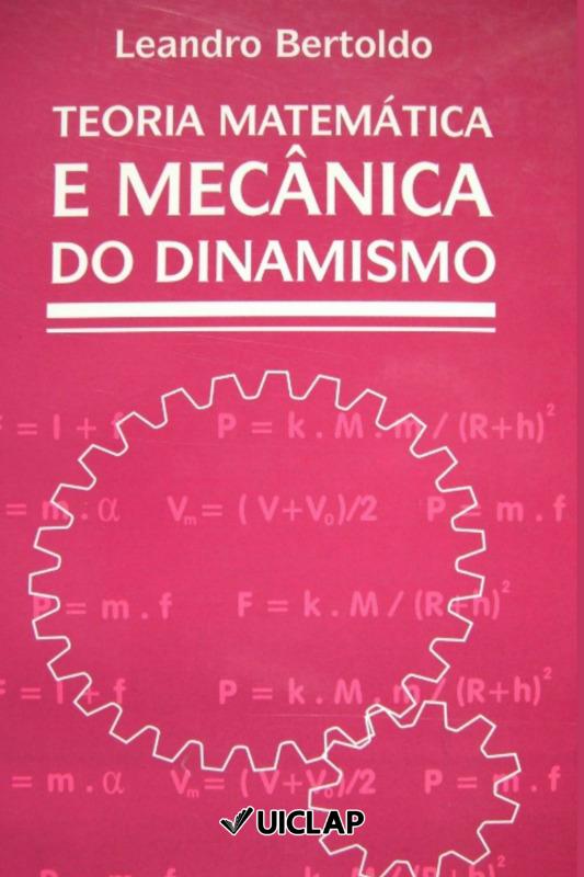Teoria Matemática e Mecânica do Dinamismo