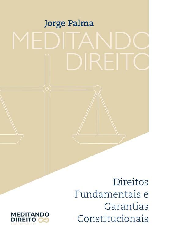 Direitos Fundamentais e Garantias Constitucionais